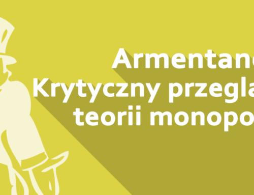Armentano: Krytyczny przegląd teorii monopolu
