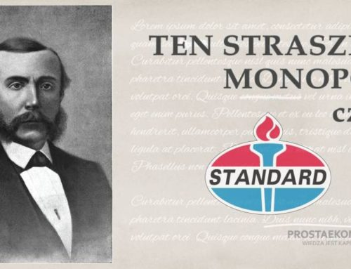 Standard Oil – ten straszny monopol | cz.1