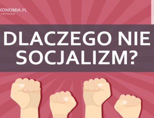 Dlaczego niesocjalizm | część 1