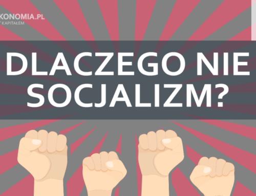 Dlaczego niesocjalizm | część 2