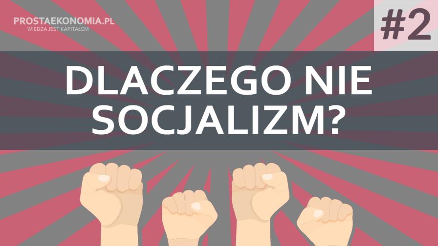 dlaczego nie socjalizm2 min
