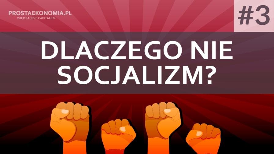 dlaczego nie socjalizm3 min