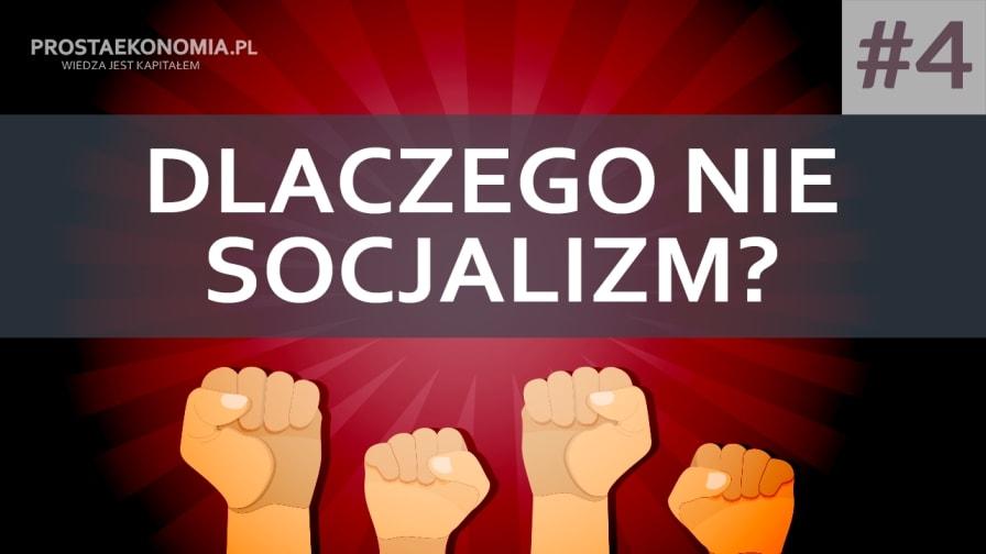 dlaczego nie socjalizm4 min