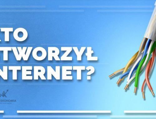 Kto stworzył Internet?