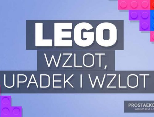 Lego – wzlot, upadek iwzlot, czyli krótka historia Lego | cz.1