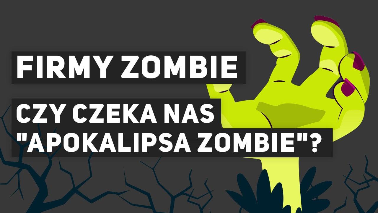 Firmy Zombie